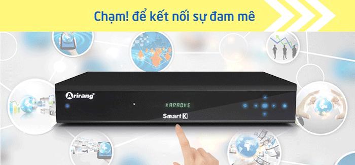 Đầu Karaoke Arirang Smart K